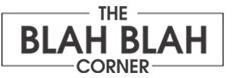 The Blah Blah Corner